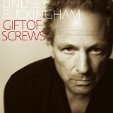 Gift Of Screws Lyrics Lindsey Buckingham