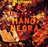 Patchanka Lyrics Mano Negra