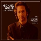 Joe's Strut Lyrics Michael Wolff