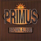 The Brown Album Lyrics Primus
