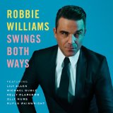 Swings Both Ways Lyrics ROBBIE WILLIAMS