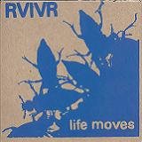 Life Moves (EP) Lyrics RVIVR