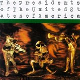 Miscellaneous Lyrics The Presidents Of The USA,