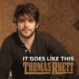 It Goes Like This (Single) Lyrics Thomas Rhett