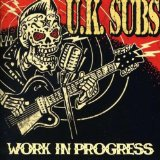 Work In Progress Lyrics UK Subs