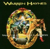Tales Of Ordinary Madness Lyrics Warren Haynes