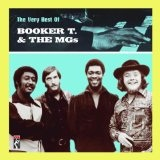 The Very Best Of Booker T. And The MG's Lyrics Booker T. & The MG's