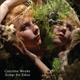 Songs For Edna Lyrics Caroline Weeks