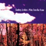 Miles from Our Home Lyrics Cowboy Junkies