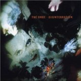 Disintegration Lyrics Cure