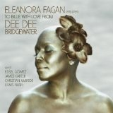 Eleanora Fagan (1915-1959): To Billie With Love From Dee Dee Lyrics Dee Dee Bridgewater
