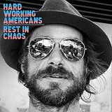 Rest In Chaos Lyrics Hard Working Americans