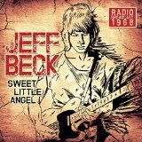 Sweet Little Angel: Radio Broadcast 1968 Lyrics Jeff Beck