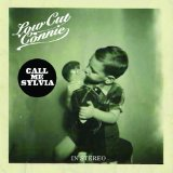 Call Me Sylvia Lyrics Low Cut Connie