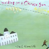 Waiting for a Chinese Sun... to shine Lyrics Paul Meredith