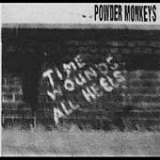 Time Wounds All Heels Lyrics Powder Monkeys
