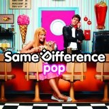 Pop Lyrics Same Difference