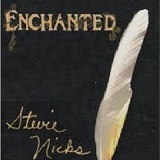 The Enchanted Works Of Stevie Nicks Lyrics Stevie Nicks