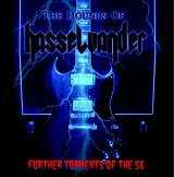 Further Torments Of The SG (EP) Lyrics The Hounds Of Hasselvander