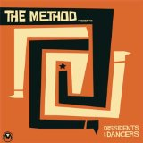 Dissidents & Dancers Lyrics The Method