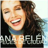 Peces De Ciudad Lyrics Ana Belen