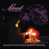 Advent at Ephesus Lyrics Benedictines of Mary