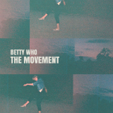 The Movement (EP) Lyrics Betty Who