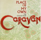 Place Of My Own The Collection Lyrics Caravan