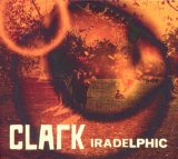 Iradelphic Lyrics Chris Clark