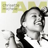 I Am Lyrics Chrisette Michele