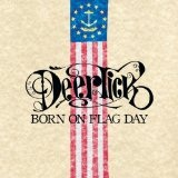 Born On Flag Day Lyrics Deer Tick