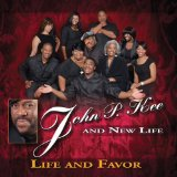Life And Favor Lyrics John P. Kee