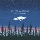 Asleep Versions Lyrics Jon Hopkins