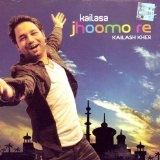 Kailasa Jhoomo Re Lyrics Kailash Kher