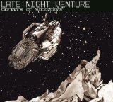 Pioneers of Spaceflight Lyrics Late Night Venture
