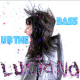 U B The Bass (EP) Lyrics Luciana