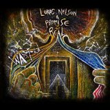 Wasted Lyrics Lukas Nelson & Promise Of The Real