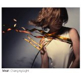 Changing Light Lyrics Mirah