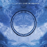 Live In Mexico Lyrics Moon Safari
