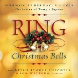 Ring Christmas Bells Lyrics Mormon Tabernacle Choir