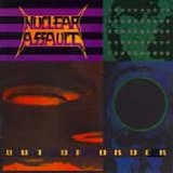 Out Of Order Lyrics Nuclear Assault