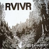 Dirty Water (EP) Lyrics RVIVR