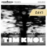 Days Lyrics Tim Knol