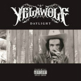 Daylight (Single) Lyrics YelaWolf
