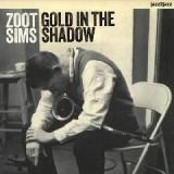 Gold In The Shadow Bossa and Ballads Lyrics Zoot Sims