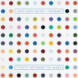Love, Lust, Faith and Dreams Lyrics 30 Seconds To Mars