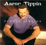 People Like Us Lyrics Aaron Tippin