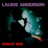 Bright Red Lyrics Anderson Laurie