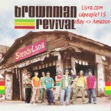 Steady Lang Lyrics Brownman Revival