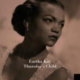 Thursday's Child Lyrics Eartha Kitt
